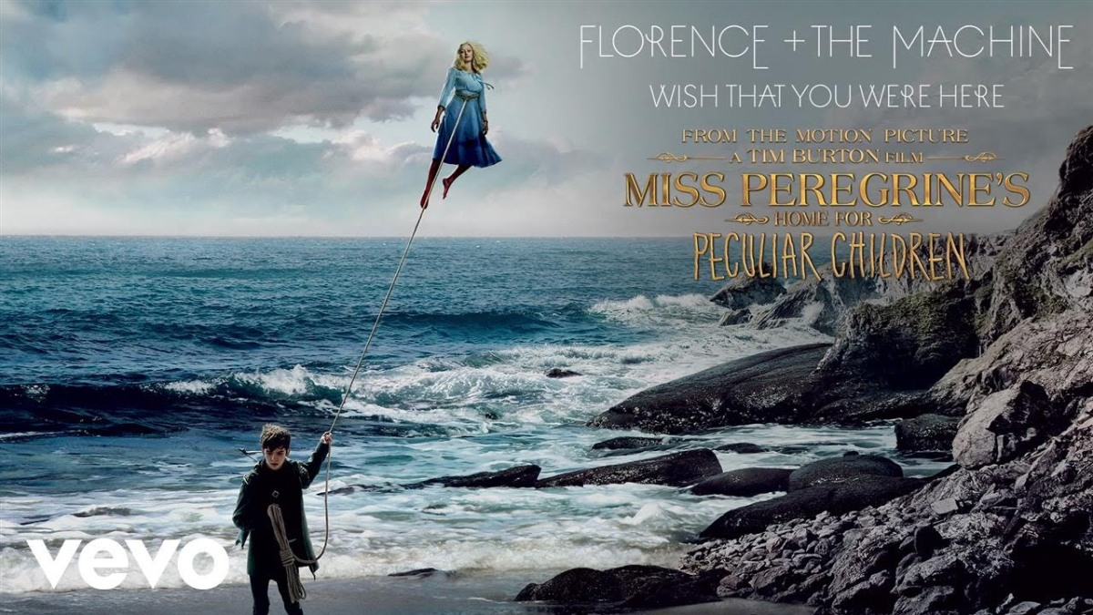 'Wish That You Were Here' by Florence + The Machine for Miss Peregrine's Home for Peculiar Children